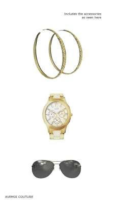 Accessories: Hoop Earring, Wrist watch and Sun glasses